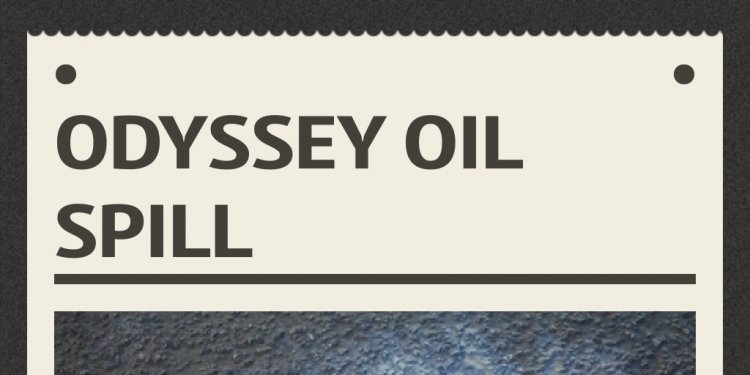 Odyssey Oil Spill - Infogram